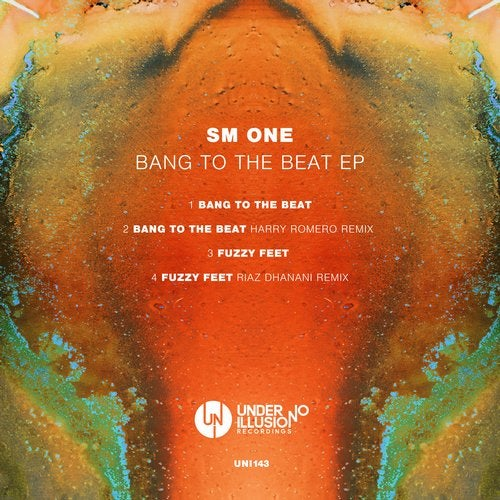 SM ONE – Bang To The Beat EP [UNI143]