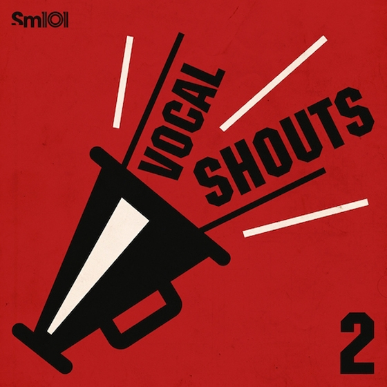 SM101 Vocal Shouts 2 WAV-AUDIOSTRiKE