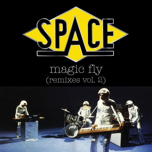 SPACE - Magic Fly (Remixes Vol 2) [NANG176]