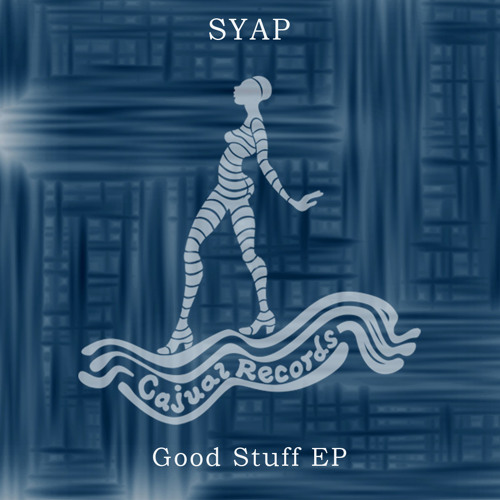 SYAP - Good Stuff EP [CAJ412]