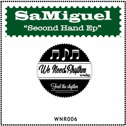SaMiguel - Second Hand Ep [WNR 006]
