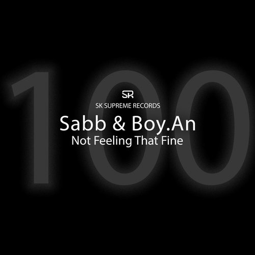 Sabb, Boy.An – Not Feeling That Fine [SKSR100]