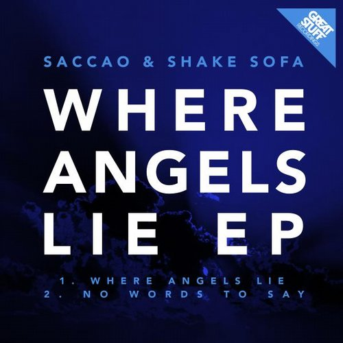 Saccao, Shake Sofa - Where Angels Lie EP [GSR258]