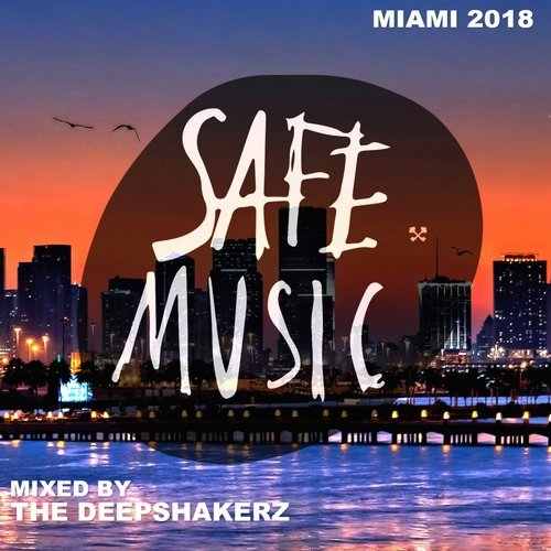 VA - Safe Miami 2018 (Mixed By The Deepshakerz) [SAFECOMP010]