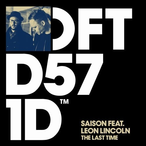 Saison, Leon Lincoln - The Last Time - Extended Mixes [DFTD571D] [FLAC]