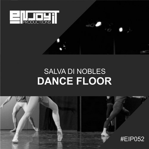 Salva Di Nobles - Dance Floor [EIP052]