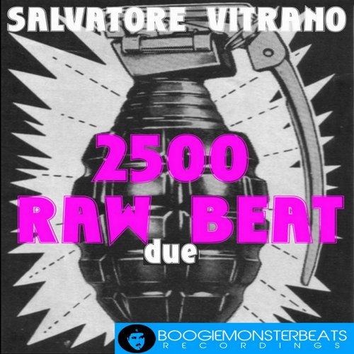 Salvatore Vitrano - 2500 Raw Beat Due [BM047]