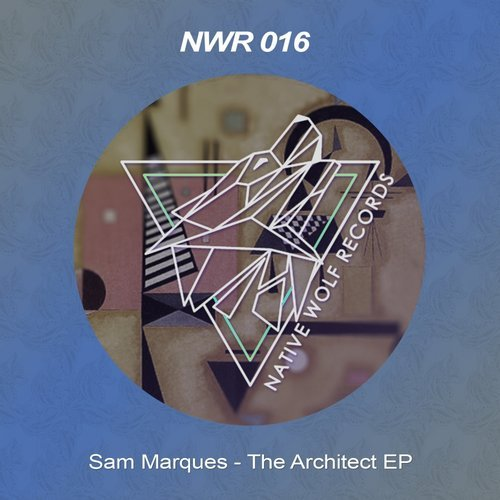 Sam Marques - The Architect [NWR016]