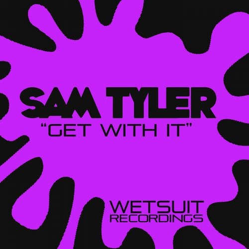 Sam Tyler - Get With It [WR93]