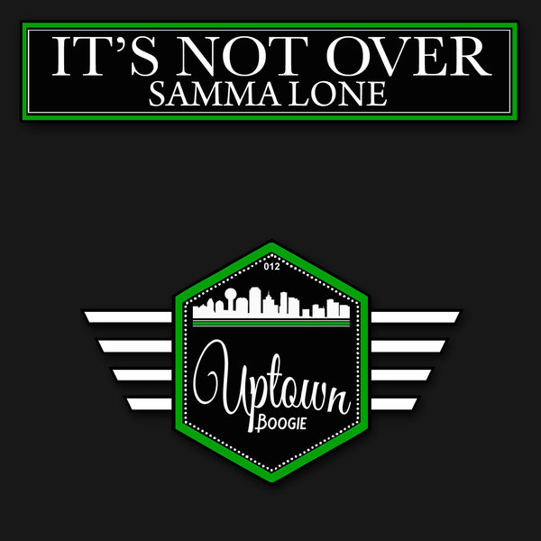 Samma Lone - It's Not Over [012]