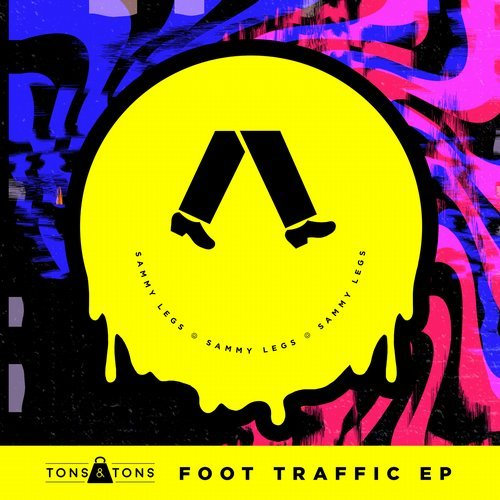 Sammy Legs, Swerve Mantis, TCHiLT - Foot Traffic EP [192562188781]