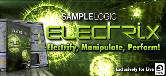 Sample Logic Electrix v1.1 For ABLETON LIVE ALP