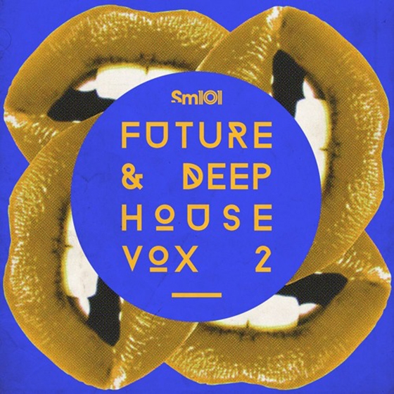 Sample Magic SM101 Future and Deep House Vox 2 MULTiFORMAT