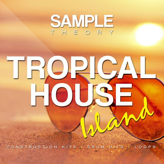 Sample Theory Tropical House Island WAV