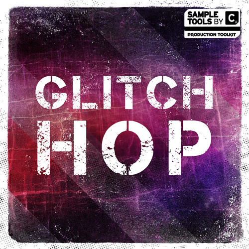 Sample Tools by CR2 Glitch Hop