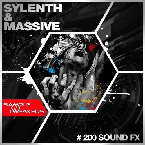 Sample Tweakers 200 NI Massive And Sylenth Sound FX For SYLENTH1 AND MASSiVE