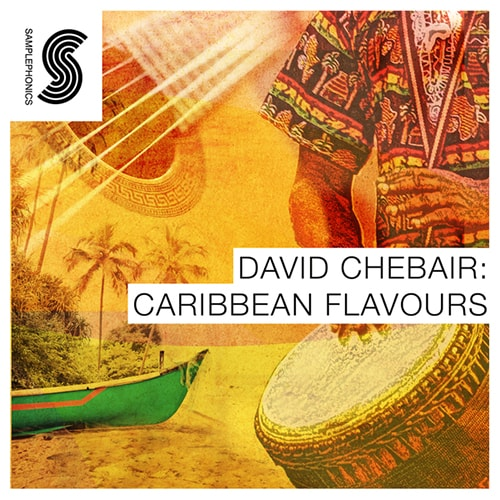 Samplephonics David Chebair Carribean Flavours ACiD WAV