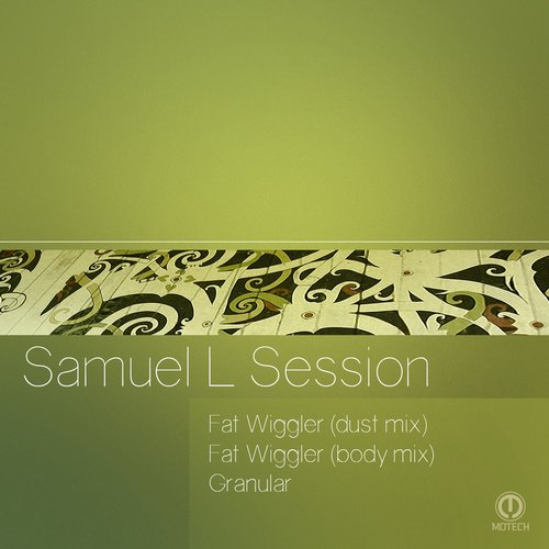 Samuel L Session – Fat Wiggler EP [MT081]