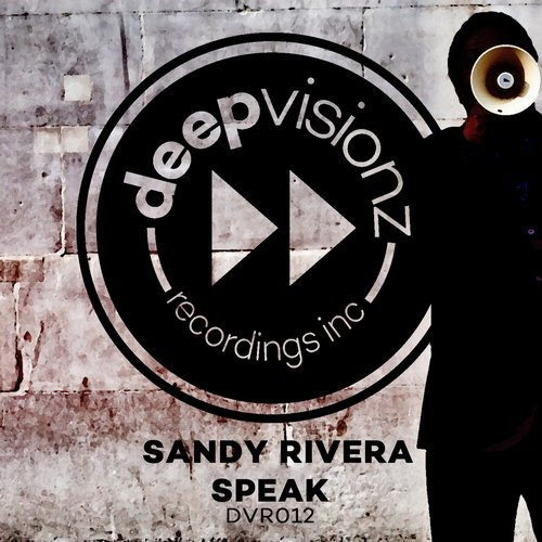 Sandy Rivera - Speak [DVR 012]