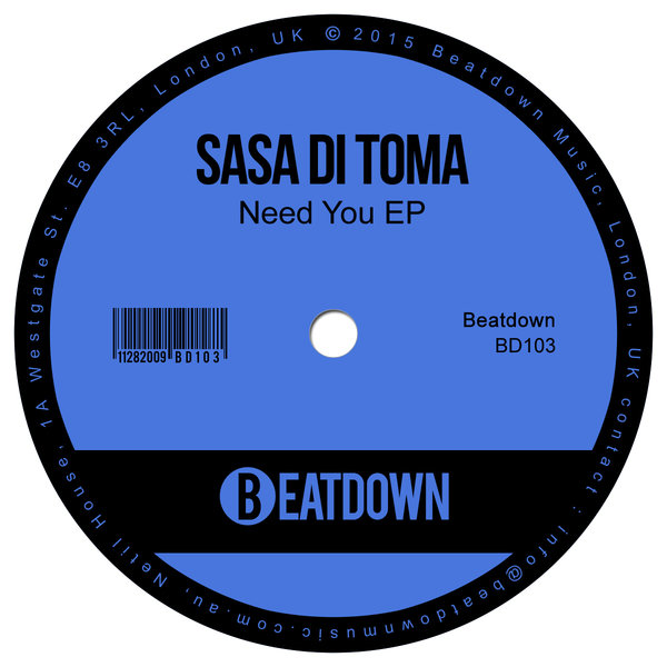 Sasa Di Toma - Need You EP