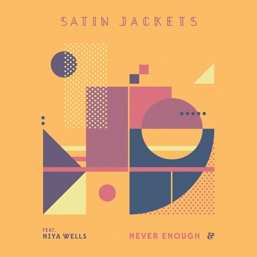 Satin Jackets – Never Enough [541416]