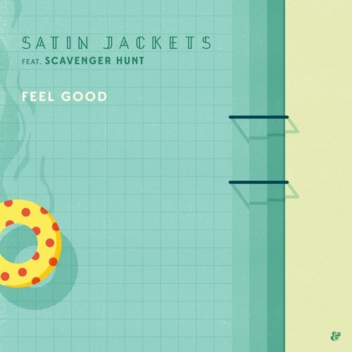 Satin Jackets & Scavenger Hunt – Feel Good [541416507843D]