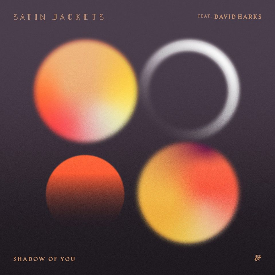 Satin Jackets - Shadow Of You [541416510722D]