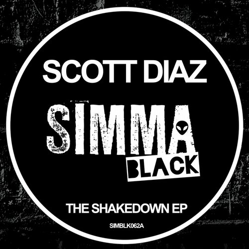 Scott Diaz - The Shakedown EP [SIMBLK062A]