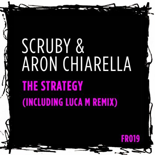 Scruby, Aron Chiarella - The Strategy [FR019]