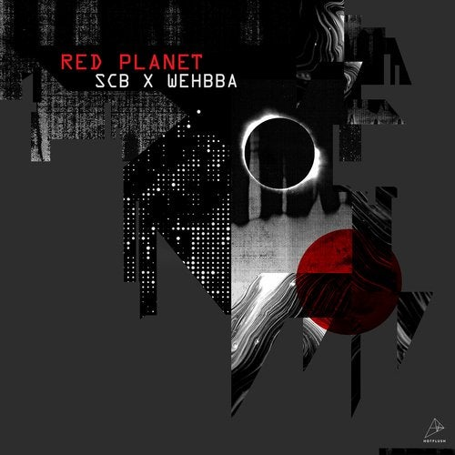 Scuba & Whebba – Red Planet [HFT074]