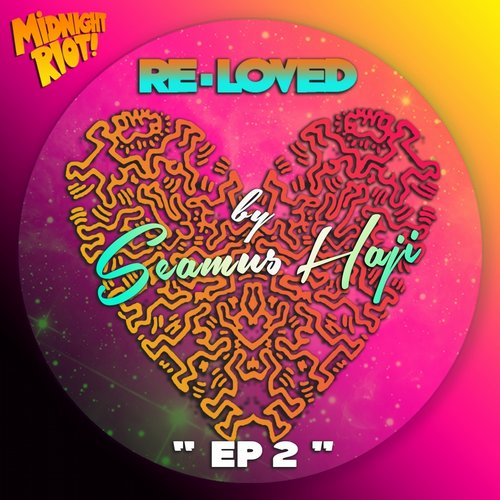 Seamus Haji, Re-Loved - Ep2 [MIDRIOTD059]