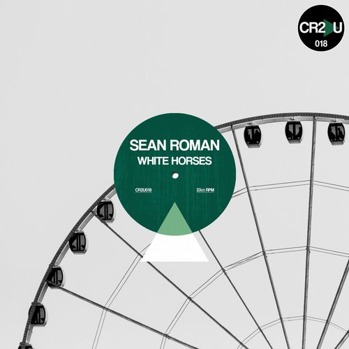 Sean Roman - White Horses EP [CR2U 018]