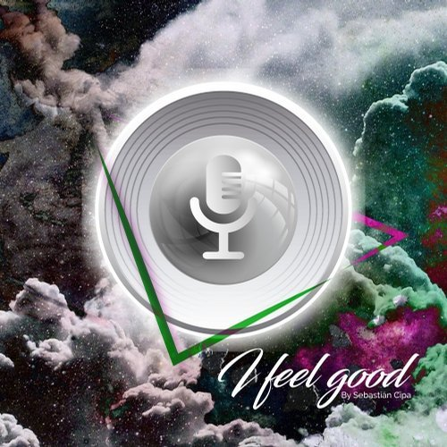Sebastian cipa i feel good dnaemusic16 for Good deep house music