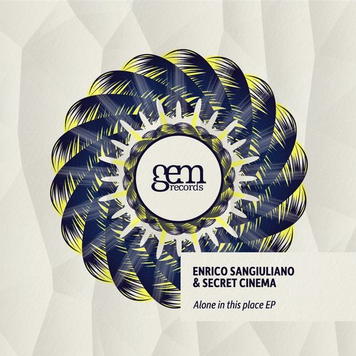 Secret Cinema, Enrico Sangiuliano - Alone in this Place EP [GEM042]