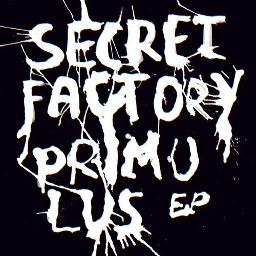 Secret Factory – Primulus EP [RSP987]