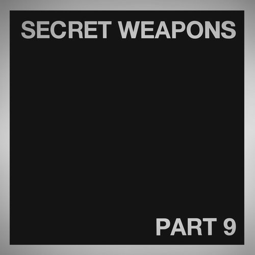 Secret Weapons Part 9 [IV71]