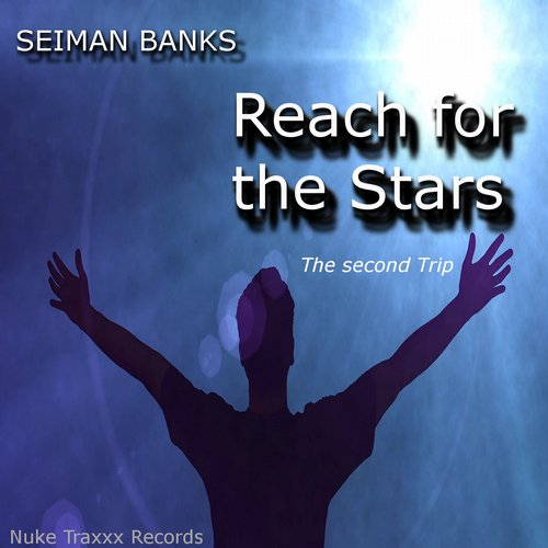 Seiman Banks - Reach For The Stars (The Second Trip) [10092439]