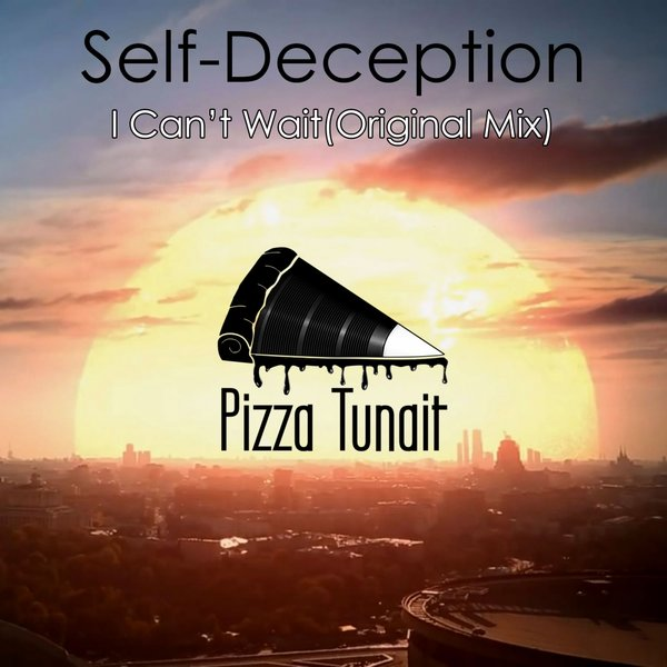 Self-Deception - I Can't Wait