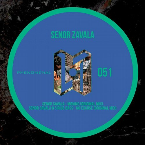Senor Zavala, Sirius Bass – Moving [PHE0051]
