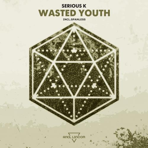 Serious K - Wasted Youth [AL170]
