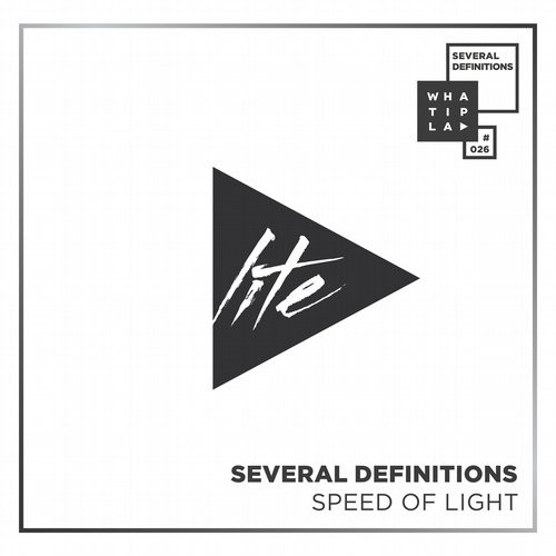 Several Definitions - Speed Of Light [WIP026]