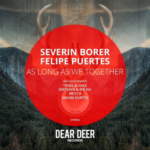 Severin Borer & Felipe Puertes - As Long As We Together [DD062]