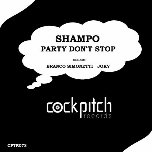 Shampo - Party Don't Stop [CPTR 078]