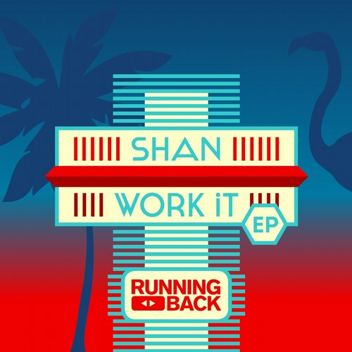 Shan - Work It EP [RB055]