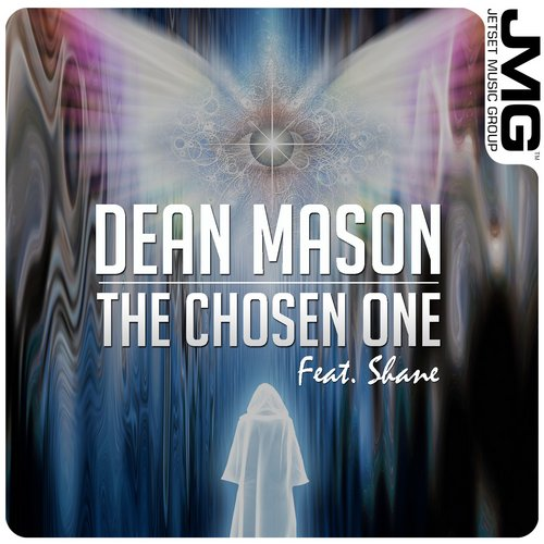 Shane, Dean Mason - The Chosen One [JMG169]