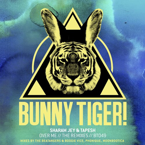 Sharam Jey, Tapesh - Over Me // The Remixes [BT049]