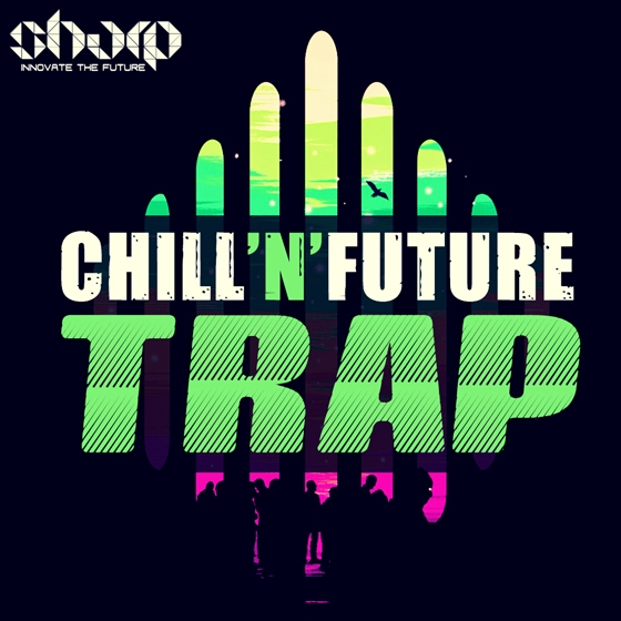 Sharp Chill'n'Future Trap WAV MiDI SPiRE Presets