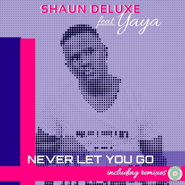 Shaun Deluxe, Yaya - Never Let You Go [AFR022]