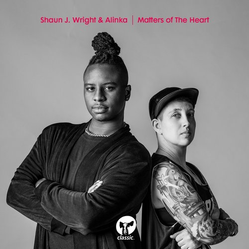 Shaun J. Wright, Alinka – Matters Of The Heart [CMC134D]