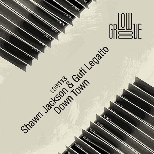 Shawn Jackson, Guti Legatto - Down Town [LOW113]